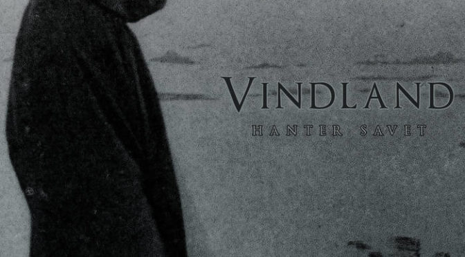 Underground Sounds: Vindland – Hanter Savet