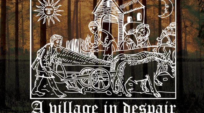 Underground Sounds: A Village In Despair – EP