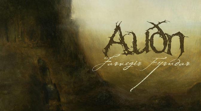Underground Sounds: Auðn – Farvegir Fyrndar