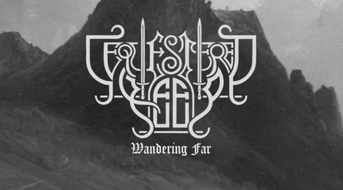 Underground Sounds: Sequestered Keep – Wandering Far